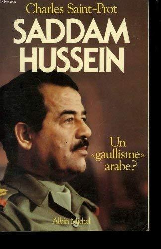 9782226024626: Saddam Hussein: Un gaullisme arabe? (French Edition)
