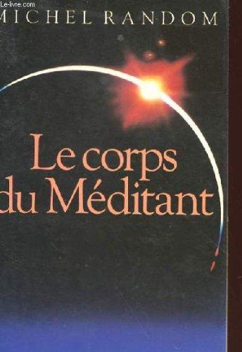 9782226024763: Le Corps du méditant