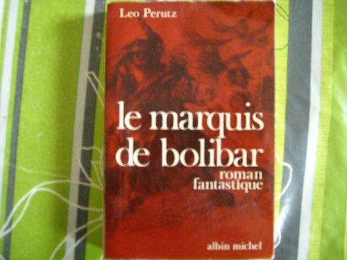 9782226025166: Le marquis de Bolibar