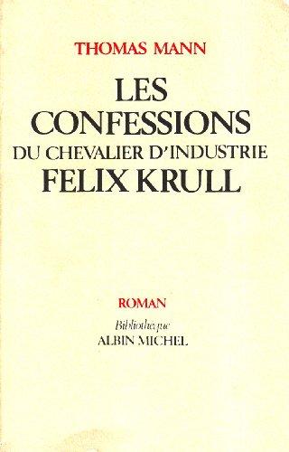 9782226025173: Les Confessions du chevalier d'industrie Félix Krull