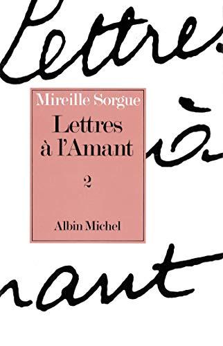 9782226025180: Lettres A L'Amant - Tome 2 (Romans, Nouvelles, Recits (Domaine Francais)) (French Edition)