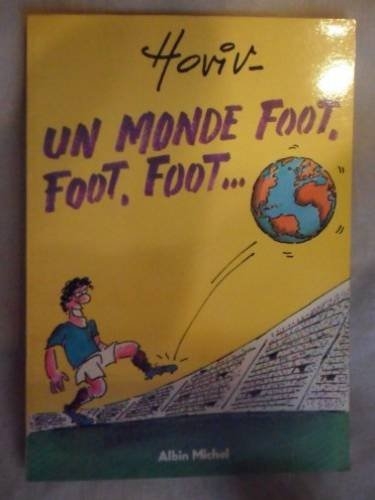 Un Monde foot foot foot [May 01,: Hoviv