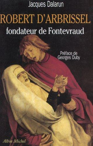 9782226026286: Robert d'Arbrissel, fondateur de Fontevraud