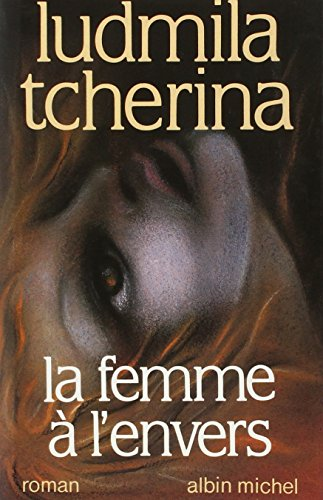 9782226026941: Femme A L'Envers (La) (Romans, Nouvelles, Recits (Domaine Francais)) (French Edition)