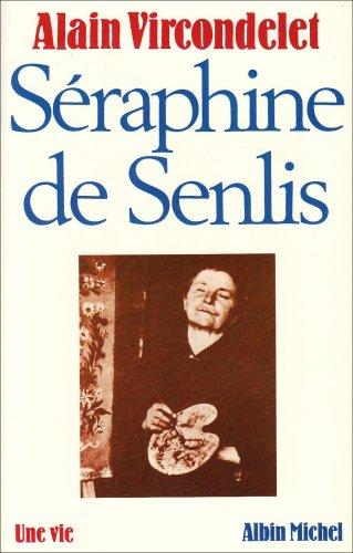 9782226027023: Séraphine de Senlis