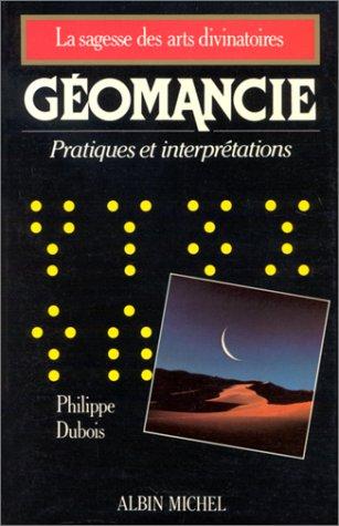 9782226027184: Géomancie : Pratiques et interprétations
