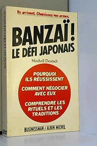 9782226027399: Banzaï! le défi japonais