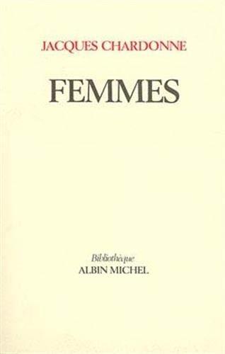 Femmes, contes choisis et quelques images: Jacques Chardonne
