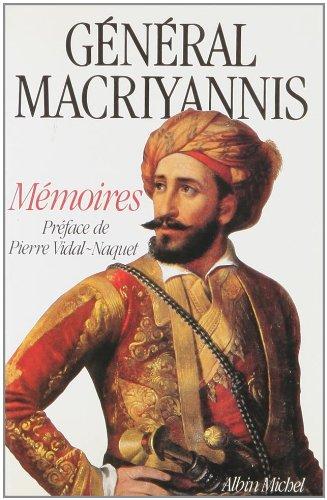 Général Macriyannis , Mémoires: MACRIYANNIS [ préface de Pierre Vidal-Naquet. ...