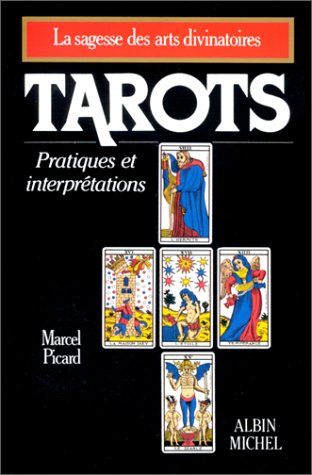 9782226028006: Tarots : Pratiques et Interprétations