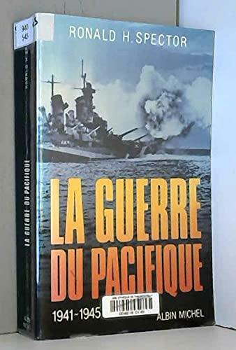 9782226028440: La Guerre du Pacifique, 1941-1945 (French Edition)