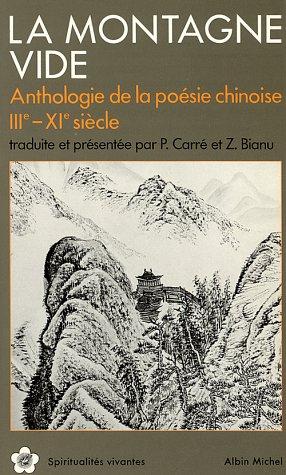 9782226028792: La Montagne vide : Anthologie de la po�sie chinoise, 3e-11e si�cle
