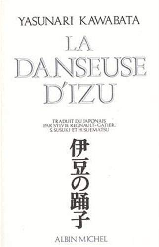 La danseuse d'Izu (Litterature): Yasunari Kawabata