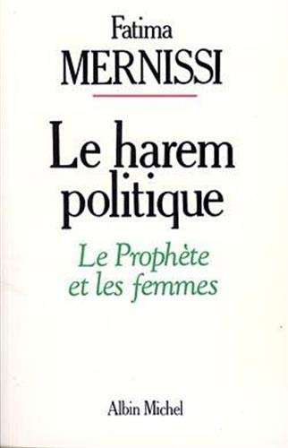 9782226029416: Le harem politique: Le prophète et les femmes (French Edition)