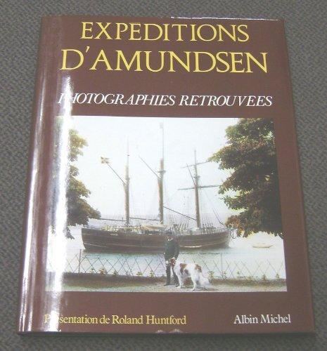 9782226029508: Expeditions D'amundsen