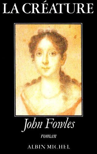 La Créature: John Fowles