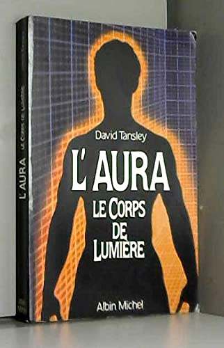 Aura, corps de lumi?re [Broch?]: Tansley, David