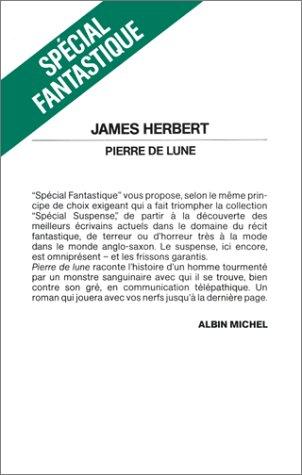 Pierre de Lune (Romans, Nouvelles, Recits (Domaine Etranger)) (French Edition) (2226030972) by Herbert, James, Dr