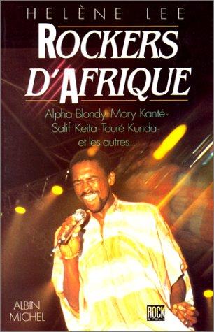 9782226031396: Rockers d'Afrique : Stars et légendes du rock mandingue