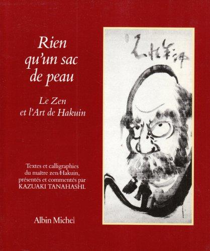 Rien qu'un sac de peau (French Edition) (2226031421) by Hakuin
