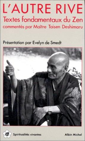 9782226033024: L'Autre rive : Textes fondamentaux du Zen