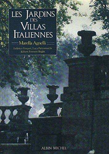 Les Jardins des villas Italiennes: Marella Agnelli, Caroline