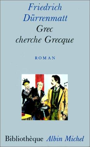9782226033741: Grec cherche grecque. Une comédie en prose