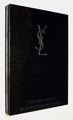 9782226033949: Yves Saint Laurent et la photographie de mode