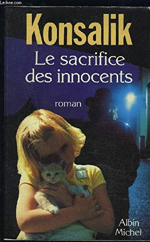 9782226034229: Le sacrifice des innocents