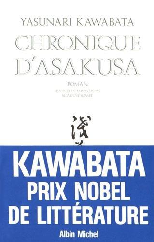 Chronique d'Asakusa : La bande des ceintures: Yasunari Kawabata