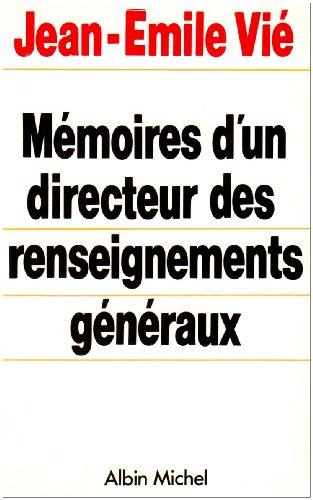 9782226034977: Memoires D'Un Directeur Des Renseignements Generaux (Memoires - Temoignages - Biographies) (French Edition)