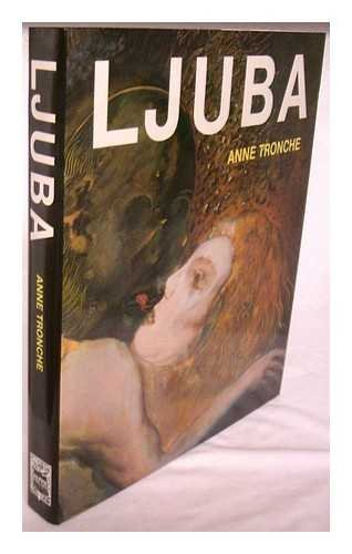 Ljuba (French Edition) (9782226034984) by Tronche, Anne