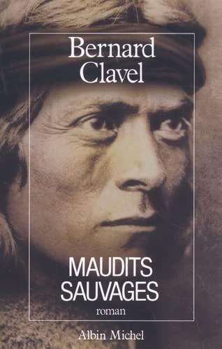 9782226035035: Maudits Sauvages (Romans, Nouvelles, Recits (Domaine Francais)) (French Edition)