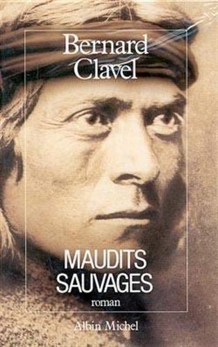 9782226035042: Maudits Sauvages (Romans, Nouvelles, Recits (Domaine Francais)) (French Edition)