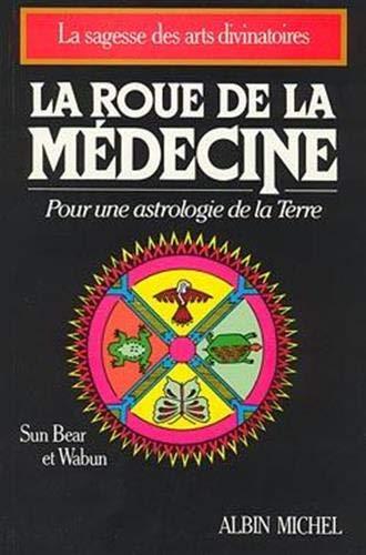9782226035271: La roue de la médecine