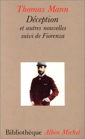 9782226035394: Déception et autres nouvelles. suivi de Fiorenza (Bibliothèque Albin Michel)