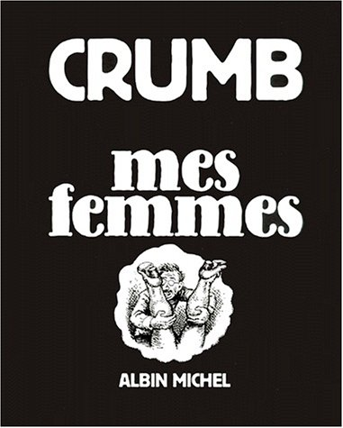 Mes femmes (Drugstore) (French Edition): Crumb, Robert