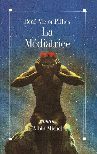9782226037695: Mediatrice (La) (Romans, Nouvelles, Recits (Domaine Francais)) (French Edition)