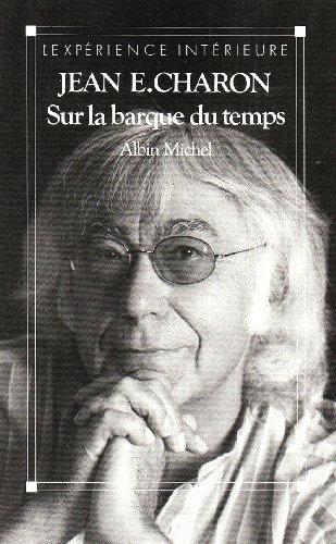9782226037718: Sur La Barque Du Temps (Spiritualites Grand Format) (French Edition)