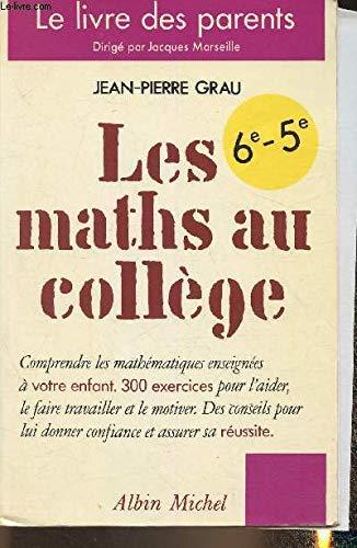 9782226037732: Les maths au collège, 6e, 5e
