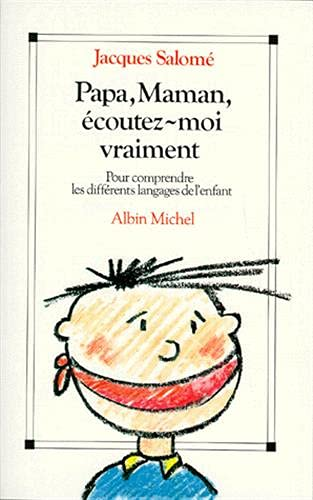 9782226038173: Papa, Maman, Ecoutez-Moi Vraiment (Collections Spiritualites) (French Edition)