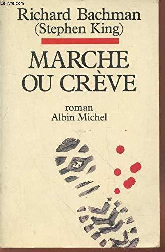 9782226038708: Marche ou crève