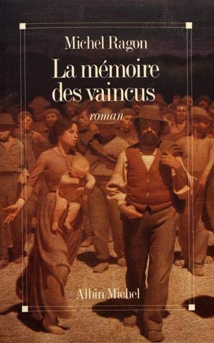 9782226039149: Memoire Des Vaincus (La) (Romans, Nouvelles, Recits (Domaine Francais)) (French Edition)