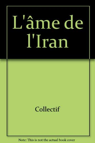9782226039538: L'Ame de l'Iran (A.M. HORS COLL) (French Edition)