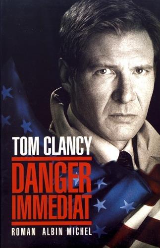 Danger Immediat (Romans, Nouvelles, Recits (Domaine Etranger)) (English and French Edition): Tom ...