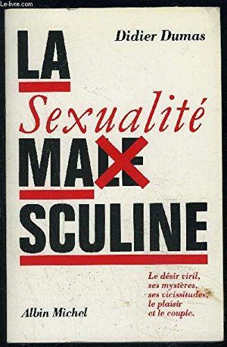 9782226040138: La Sexualit� masculine