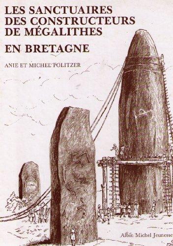 9782226040527: Les Sanctuaires des constructeurs de m�galithes en Bretagne