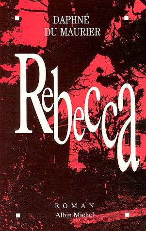 9782226044181: Rebecca (Romans, Nouvelles, Recits (Domaine Etranger)) (French Edition)