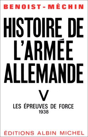 9782226046307: Histoire de L'Armee Allemande - Tome 5 (French Edition)