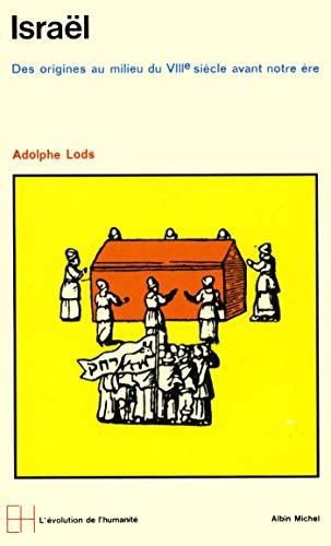 9782226047366: Israel, Des Origines Au Milieu Du Viiie Siecle Avant Notre Ere (Collections Histoire) (French Edition)